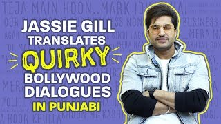 Jassie Gill Translates Quirky Bollywood Dialogues In Punjabi Bollywood Nikle Currant Remix