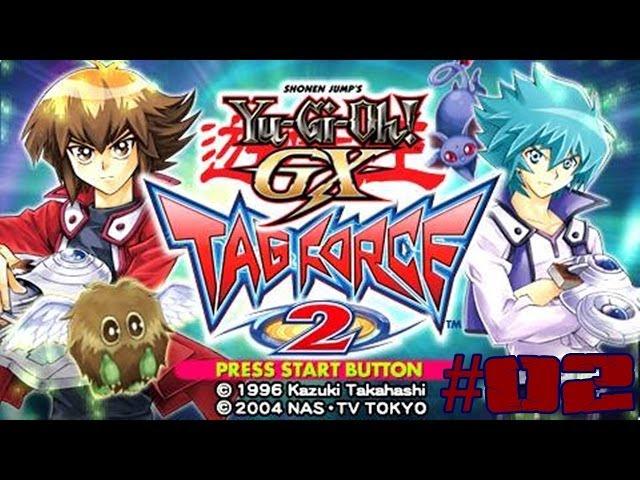 Playthrough Yu-Gi-Oh! GX Tag Force 2: Primeiro dia de aula, Novas cartas! (Parte 02) [BR]