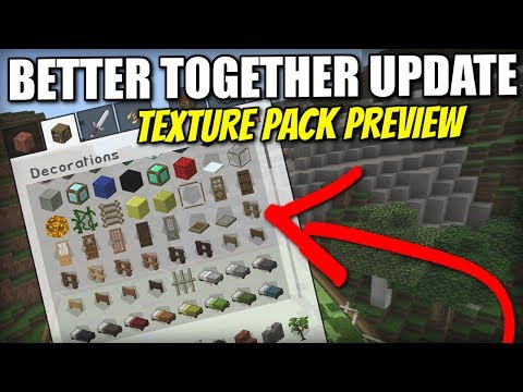 TEXTURE PACKS - Sneak Peek [ Better Together Update ] Minecraft Xbox / PE / Windows 10 / Switch