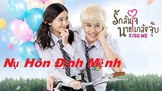 Nụ Hôn Định Mệnh Tập 1 Thuyết Minh - Phim Thái Lan Tình Cảm Hay Nhất