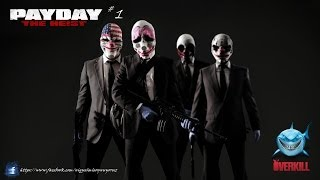 PAYDAY:The Heist SERi #1