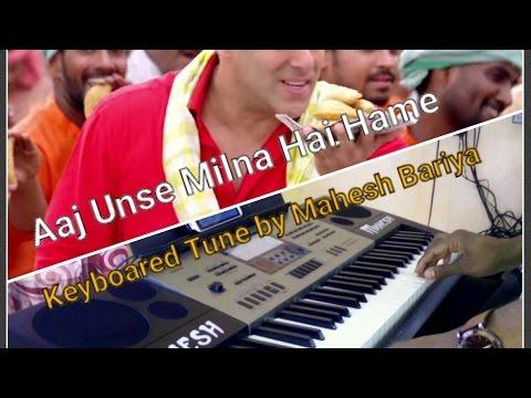 Aaj Unse Milna Hai Hame - Keyboard cover