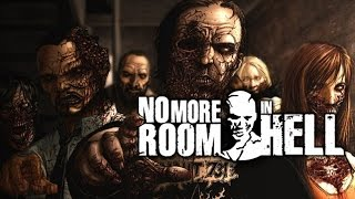 Yanan Zombi ! - No More Room in Hell
