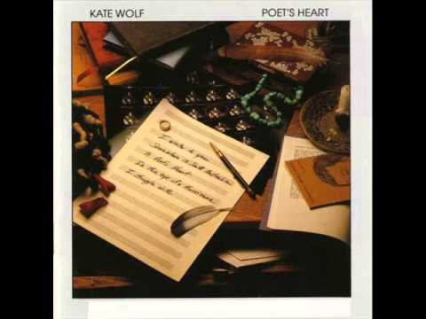 Kate Wolf - Poets Heart