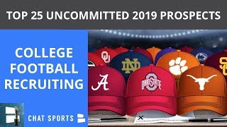 College Football Recruiting: Top 25 Uncommitted Recruits In 2019 Class And Where They Might Sign