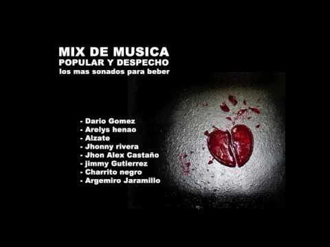 Las mejores canciones de DESPECHO y POPULAR - Para recordar y Beber -1 Hora MIX
