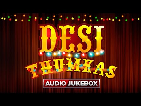 Desi Thumkas | Audio Jukebox