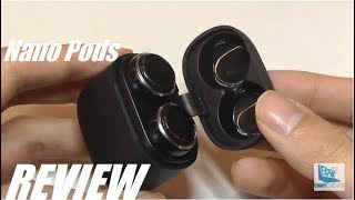 REVIEW: Nano Pods, Cheapest TWS Wireless Earbuds [$19]