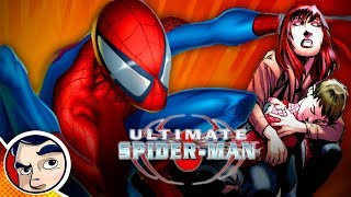 """Ultimate Spider-Man """"Origin to His Death"""" - Full Story"""