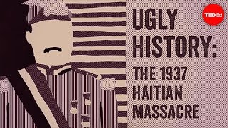 Ugly history: The 1937 Haitian Massacre - Edward Paulino