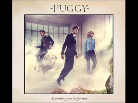 Puggy - Something You Might Like