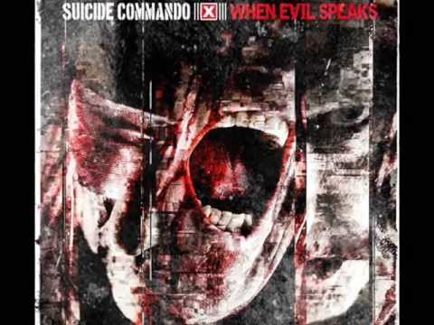 SUICIDE COMMANDO - Feeding My Inner Hate ----- When Evil Speaks