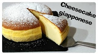 Cheesecake giapponese/ Japanese Cheesecake recipe