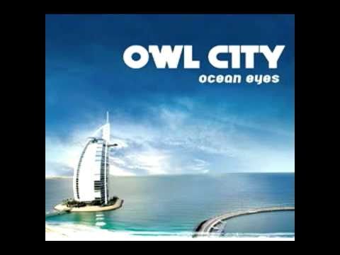 Owl city - the saltwater room Ocean eyes version