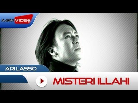 Ari Lasso - Misteri Illahi   Official Video