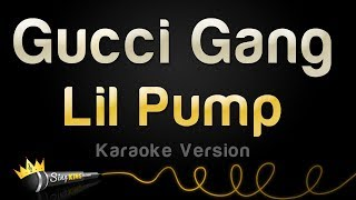 "Download Lagu Lil Pump - ""Gucci Gang"" (Karaoke Version) Gratis STAFABAND"