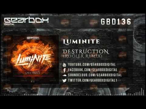 Luminite - Destruction (Rooler Remix)