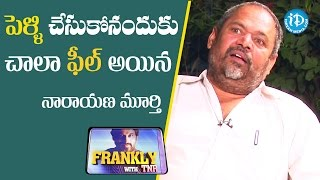 About Marriage  - R Narayana Murty | Frankly With TNR | Talking Movies