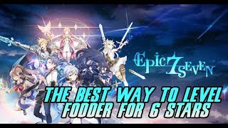 HOW TO GET YOUR 6 STAR CHARACTERS THE FASTEST! EPIC SEVEN