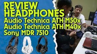 Headphone Audio Technica ATH M50x atau M40x atau Sony MDR 7510, Bagusan Mana ?