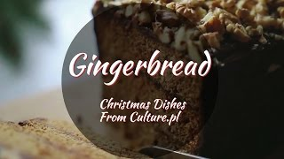 The 12 Dishes of Polish Christmas: Gingerbread