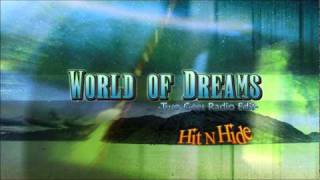 Watch Hitnhide World Of Dreams video