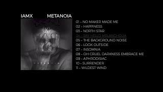 "IAMX - ""Say Hello Melancholia"""