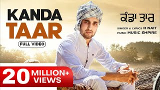 Kanda Taar(Official Video) | R Nait | Music Empire | Latest Punjabi Songs 2020