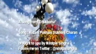 Kidare Pokhalo Dukhoni Charan