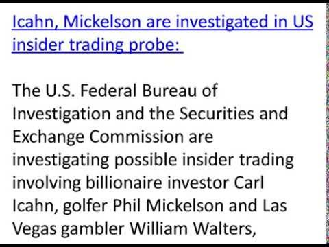 Business News: Icahn, Mickelson are investigated in US insider trading probe