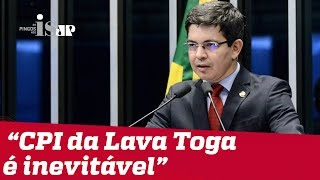 Randolfe Rodrigues: 'CPI da Lava Toga é inevitável'
