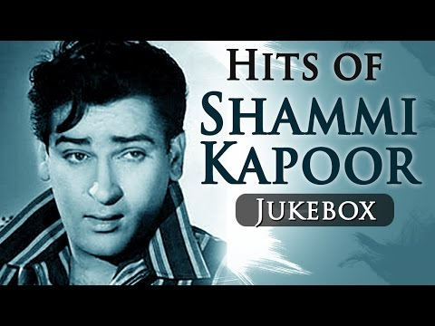 Top 10 Songs of Shammi Kapoor - Tribute To Shammi Kapoor