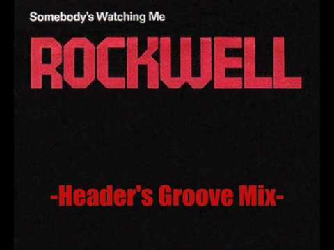 Rockwell-somebody's Watching Me (header's Groove Mix) video