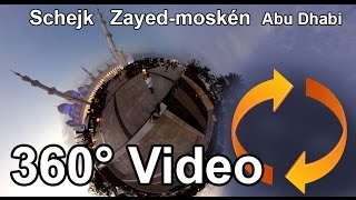 جامع الشيخ زايد الكبير Abu Dhabi #360Video Schejk Zayed-moskén Share if you like!