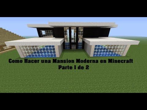 Como Hacer una Mansion Moderna en Minecraft parte 1