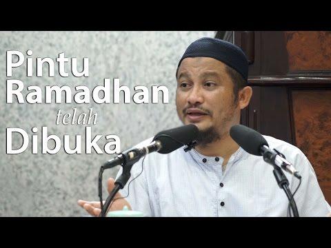Kajian Umum : Pintu Ramadhan Telah Dibuka - Ustadz Abdullah Taslim, Lc.