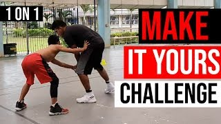1 ON 1 STREETBALL - MAKE IT YOURS CHALLENGE #1