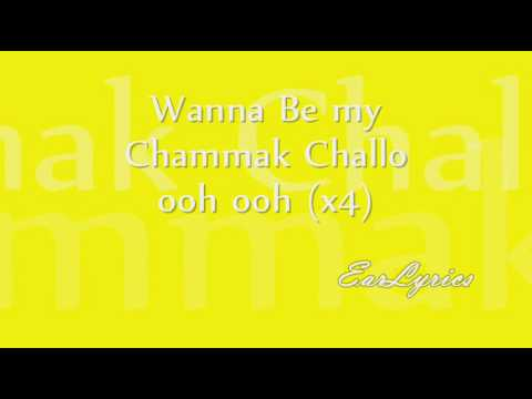 Chammak Challo (International Version) - Lyrics On Screen *HQ* :)
