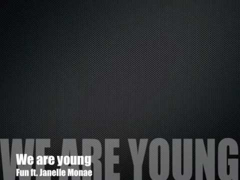 We Are Young - Fun Ft. Janelle Monae Lyrics video