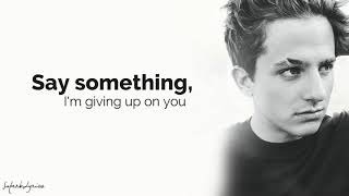 Download Lagu Charlie Puth - Say Something (Lyrics) Gratis STAFABAND