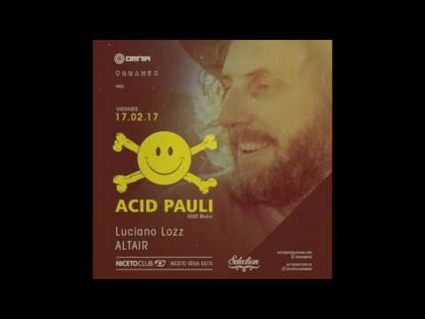 Altair @ Niceto Club (Acid Pauli Opening) Buenos Aires 17/02/2017