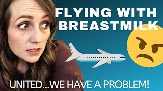Flying With Breastmilk | The United Airlines agent said WHAT?! - DO BETTER FOR MOMS, UNITED!