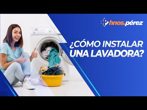 Cómo instalar y poner en marcha una lavadora.