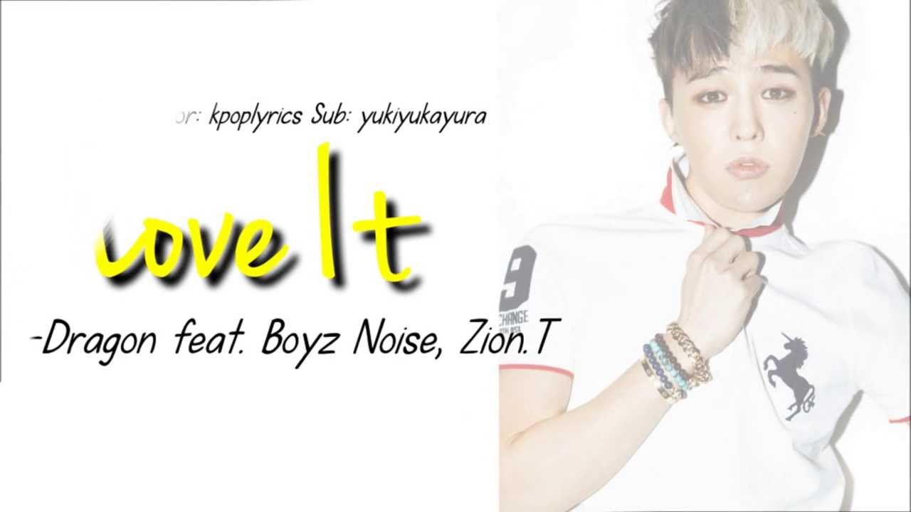 I Love Itquot quot G DRAGON feat ZionT LYRICS YouTube : maxresdefault from www.youtube.com size 1280 x 720 jpeg 42kB