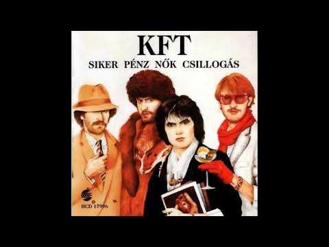 KFT - Siker, pénz,nők,csillogás (1986)