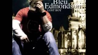Watch Bleu Edmondson Last Call video
