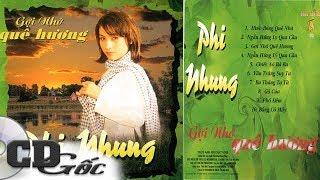CD PHI NHUNG - Gợi Nhớ Quê Hương - Nhạc Vàng Trữ Tình Thập niên 90 (TACD 120)