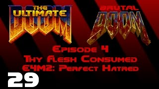 The Ultimate Doom - Thy Flesh Consumed - E4M2: Perfect Hatred (1995) [Brutal Doom v20b] [1080p60]