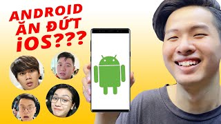 ANDROID...TỐT HƠN IOS???