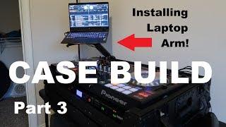 Pioneer SZ CASE BUILD Part 3 | Laptop Arm Mount | ProX Direct Cases